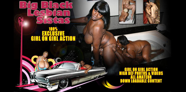 Big Black Lesbian Sistas!