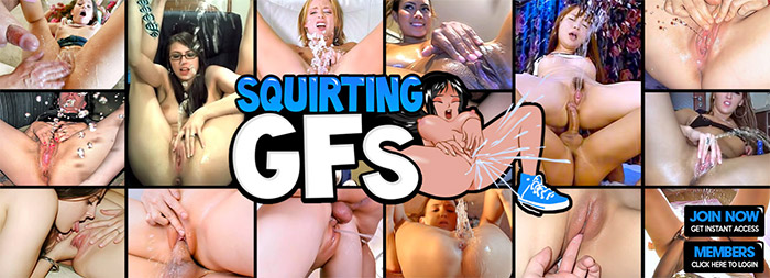 Enter Squirting GFs!