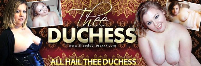 Thee Duchess!