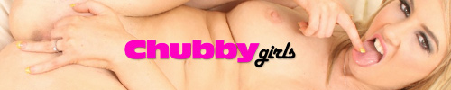 Chubby Girls!