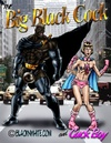 Super heroes Big Black Cock and Cock Boy helping out horny white ladies